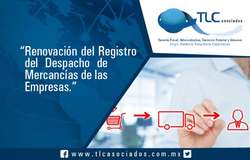 """""""Renovación del Registro del Despacho de Mercancías de las Empresas."""""""