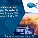 Tercera Modificación a las Reglas Generales de Comercio Exterior 2016 y sus anexos 1, 4, 21 y 22.