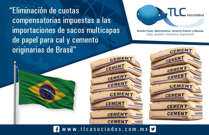 Eliminación de cuotas compensatorias impuestas a las importaciones de sacos multicapas de papel para cal y cemento originarias de Brasil