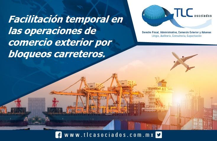 017 – Facilitación temporal en las operaciones de comercio exterior por bloqueos carreteros