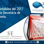026 – Días inhábiles del 2017 para la Secretaría de Economía