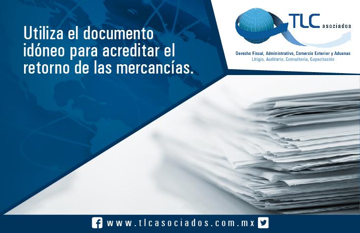 029 – Utiliza el documento idóneo para acreditar el retorno de las mercancías