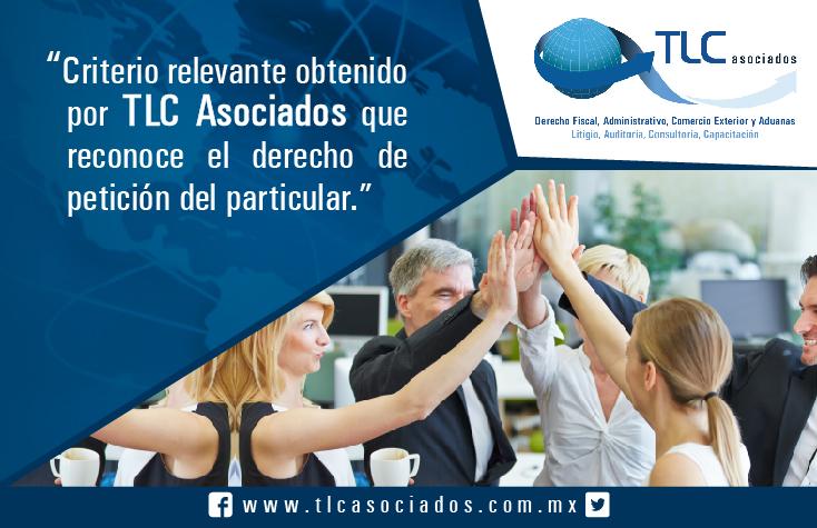 """Criterio relevante obtenido por TLC Asociados que reconoce el derecho de petición del particular."""""""