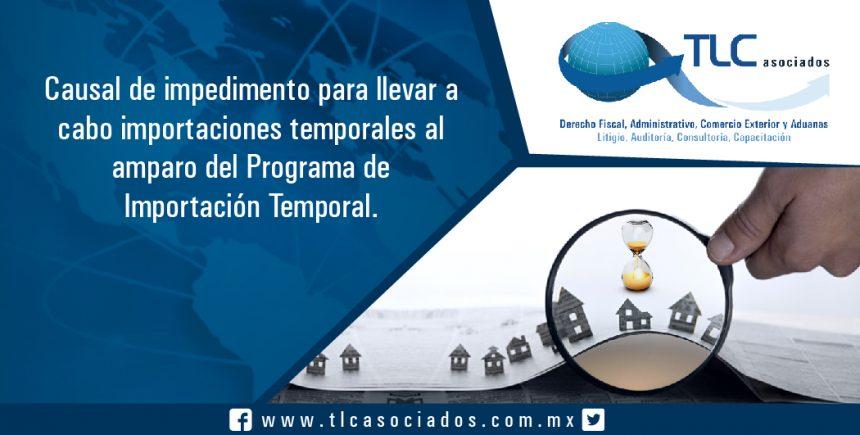 043 – Causal de impedimento para llevar a cabo importaciones temporales al amparo del Programa de Importación Temporal