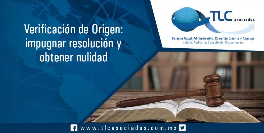 059 – Verificación de Origen: impugnar resolución y obtener nulidad