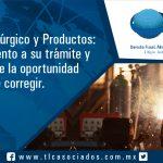064 – Sector Siderúrgico y Productos: de  seguimiento a su trámite y aproveche la oportunidad de corregir