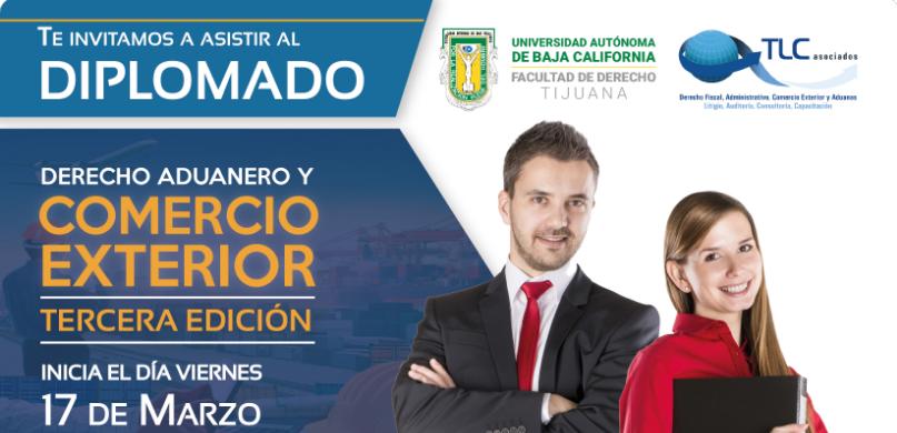 (17-03-2017) Diplomado: Derecho aduanero y comercio exterior 3ra Edición.