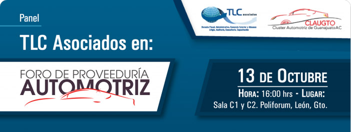"""TLC Asociados en: Foro de proveeduría AUTOMOTRIZ – """"Cooperación Global con México para facilitarlas relaciones de negocio en el sector automotriz"""""""