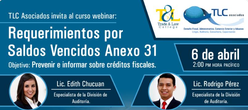 (06-04-2017) Webinar: Requerimientos por Saldos Vencidos Anexo 31