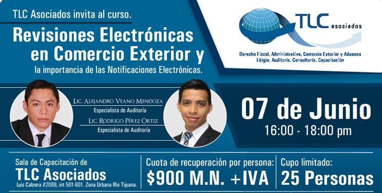 Revisiones electrónicas en Comercio Exterior y la importancia de las Notificaciones electrónicas.