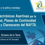(20-04-2017) Revisiones electrónicas asertivas por la autoridad fiscal, planes de continuidad para el negocio y claroscuros del NAFTA.