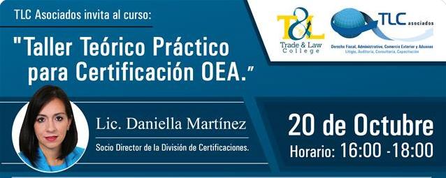 Taller teórico práctico para certificación OEA