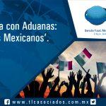 066 – Estrategia con Aduanas: 'Somos Mexicanos'