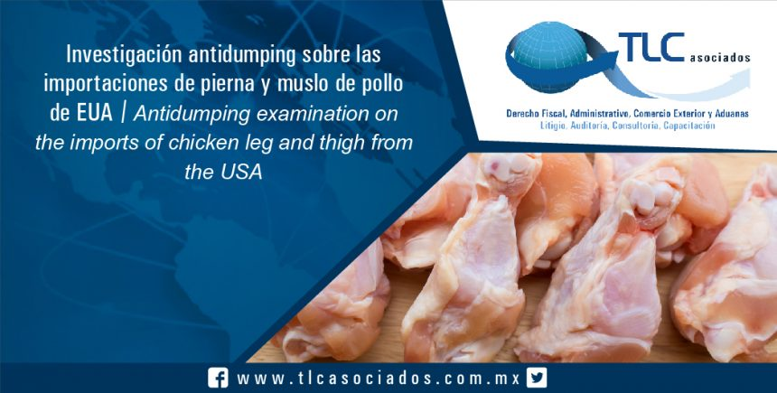 073 – Investigación antidumping sobre las importaciones de pierna y muslo de pollo de EUA / Antidumping examination on the imports of chicken leg and thigh from the USA