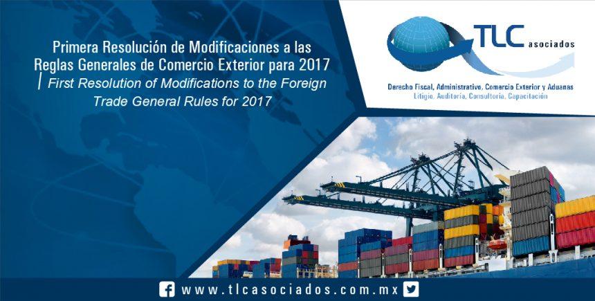 070 – Primera Resolución de Modificaciones a las Reglas Generales de Comercio Exterior para 2017 / First Resolution of Modifications to the Foreign Trade General Rules for 2017
