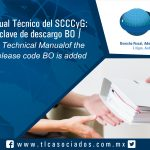 082 – Cambios al Manual Técnico del SCCCyG: se adiciona la clave de descargo BO / Changes to the Technical Manual of the SCCCyG: the release code BO is added