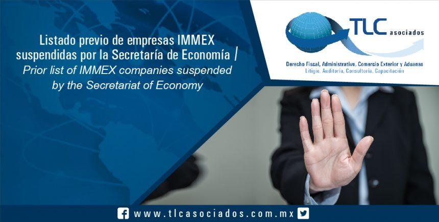 T042 – Listado previo de empresas IMMEX suspendidas por la Secretaría de Economía / Prior list of IMMEX companies suspended by the Secretariat of Economy