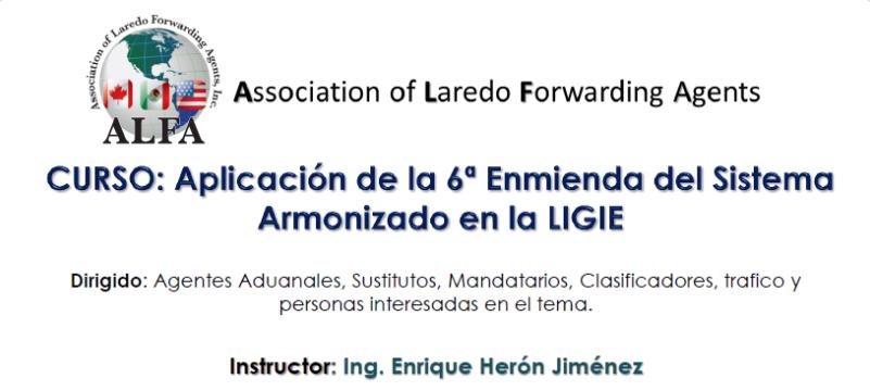 (24-06-2017) Aplicación de la sexta enmienda del sistema armonizado en la LIGIE