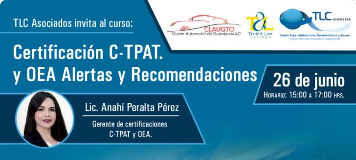 (26-06-2017) Certificación C-TPAT y OEA alertas y recomendaciones