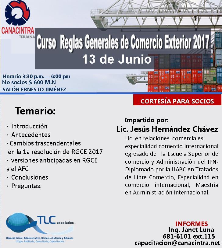 13 06 2017 curso reglas de comercio exterior tlc asociados - Reglas generales de comercio exterior 2017 ...