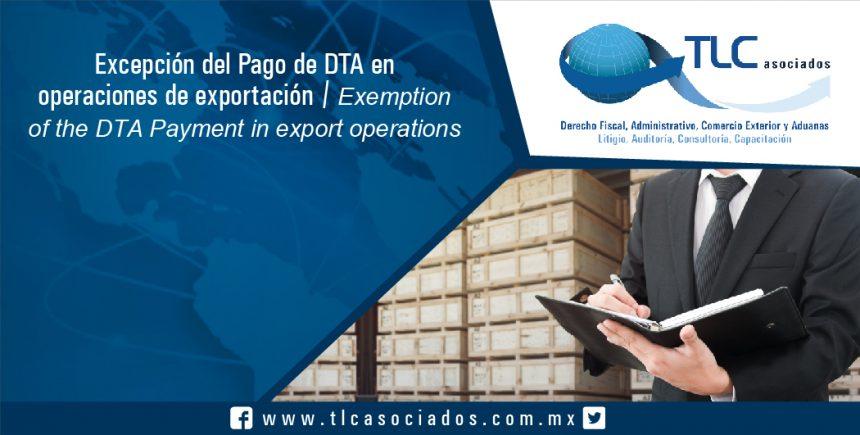 095 – Excepción del Pago de DTA en operaciones de exportación / Exemption of the DTA Payment in export operations