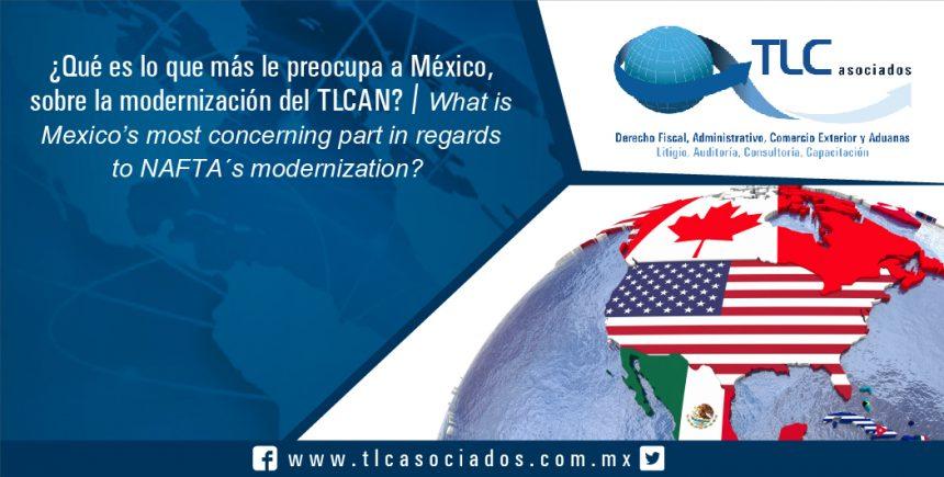096 – ¿Qué es lo que más le preocupa a México, sobre la modernización del TLCAN? / What is Mexico's most concerning part in regards to NAFTA´s modernization?