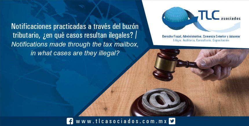 098 – Notificaciones practicadas a través del buzón tributario, ¿en qué casos resultan ilegales? / Notifications made through the tax mailbox, in which cases are they illegal?