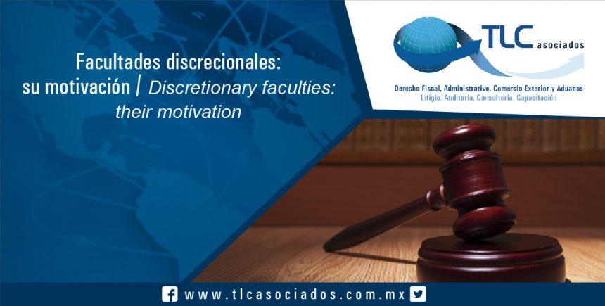 099 – Facultades discrecionales: su motivación / Discretionary faculties: their motivation
