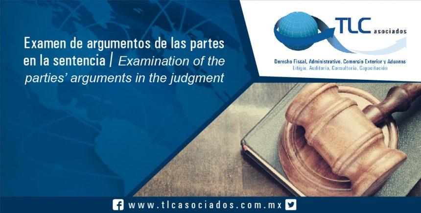 101 – Examen de argumentos de las  partes en la sentencia / Examination of the parties' arguments in the judgment