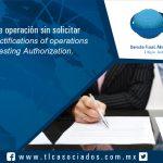 107 – Rectificación de operación sin solicitar Autorización / Rectifications of operations without requesting Authorization