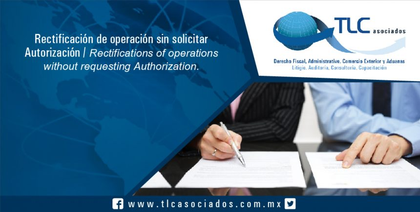 107 – Rectificación de operación sin solicitar Autorización / Rectifications of operations without requesting Authorization