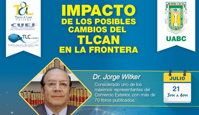 (21-07-2017) Impacto de los posibles cambios del TLCAN en la frontera