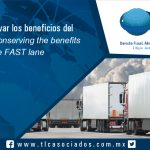 109 – Cómo conservar los beneficios del carril FAST / Conserving the benefits of the  FAST lane