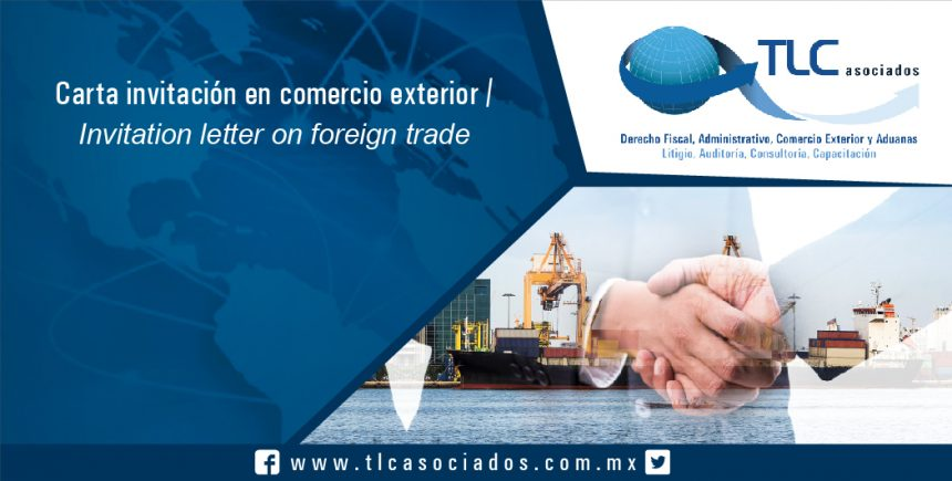 115 – Carta invitación en comercio exterior / Invitation letter on foreign trade