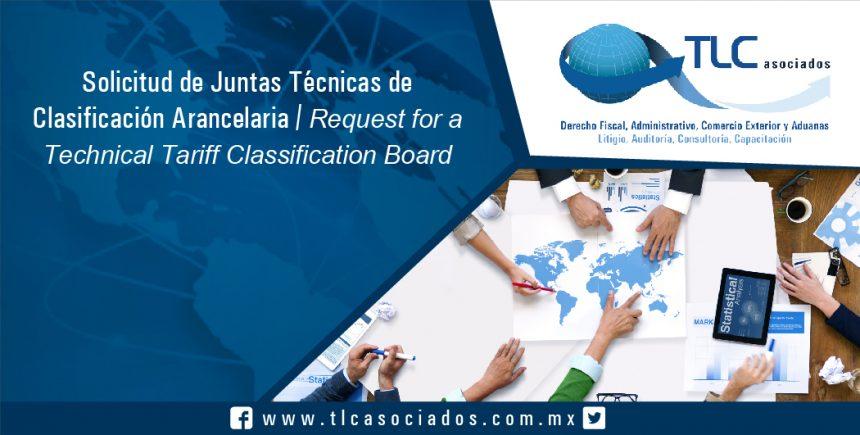 117 – Solicitud de Juntas Técnicas de Clasificación Arancelaria / Request for a Technical Tariff Classification Board