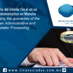 124 – Cambio de garantía del interés fiscal en un Procedimiento Administrativo en Materia Aduanera / Changing the guarantee of the tax interest in an Administrative and Customs Matter Proceeding