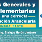 (09-08-2017) Reglas Generales y Complementarias para una correcta clasificacion arancelaria