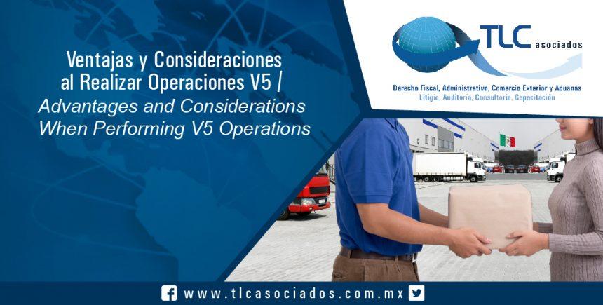 134 – Ventajas y Consideraciones al Realizar Operaciones V5 /Advantages and Considerations When Performing V5 Operations