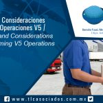 134 – Ventajas y Consideraciones al Realizar Operaciones V5 /Advantages and Considerations When Performing V5 Operations