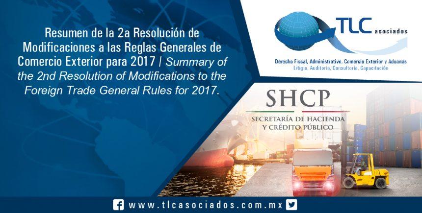 T042 resumen de la segunda resoluci n de modificaciones - Reglas generales de comercio exterior 2017 ...