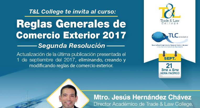 """(21-09-2017) Reglas Generales de Comercio  Exterior  2017 """"Segunda resolución"""""""