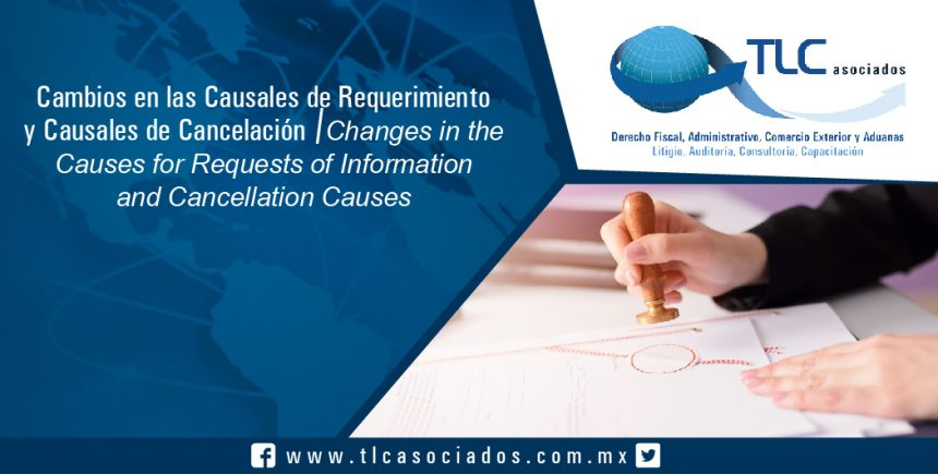 142 – Cambios en las Causales de Requerimiento y Causales de Cancelación / Changes in the Causes for Requests of Information and Cancellation Causes
