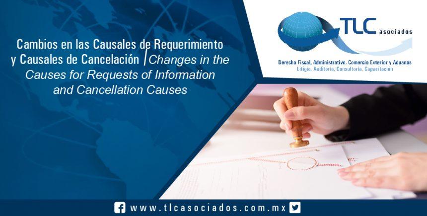 142 – Cambios en las Causales de Requerimiento y Causales de Cancelación / Changes in the Causes for Requests of Information and Cancellation Causes