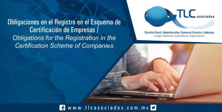 147 – Obligaciones en el Registro en el Esquema de Certificación de Empresas / Obligations in the Registration in the Company Certification Scheme