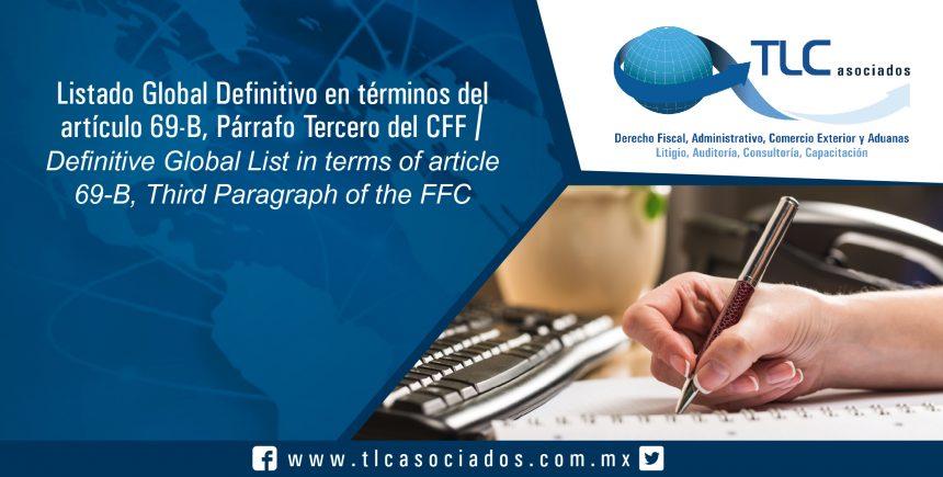 149 – Listado Global Definitivo en términos del artículo 69-B, Párrafo Tercero del CFF / Definitive Global List in terms of article 69-B, Third Paragraph of the FFC