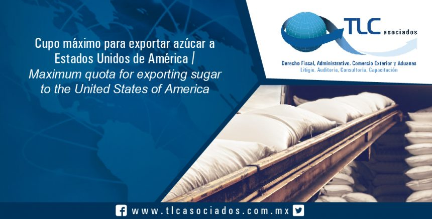150 – Cupo máximo para exportar azúcar a  Estados Unidos de América / Maximum quota for exporting sugar to the United States of America