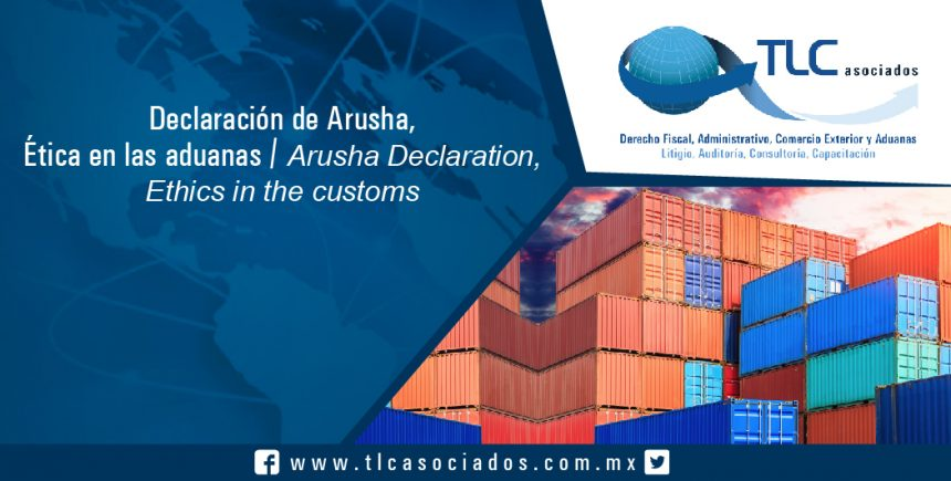 151 – Declaración de Arusha, Ética en las aduanas / Arusha Declaration, Ethics in Customs