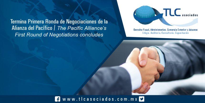 156 – Termina Primera Ronda de Negociaciones de la Alianza del Pacífico / First Round of Negotiations of the Pacific Alliance Ends