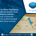 159 – Continuidad de las Visitas Domiciliarias en caso de cambio de domicilio fiscal del contribuyente auditado / Continuity of Domicile Visits when the audited taxpayer changes their fiscal domicile