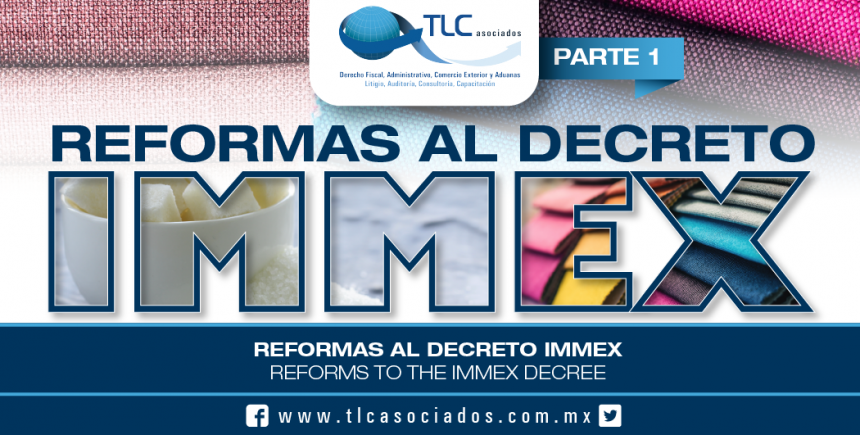 161 – Reformas al Decreto IMMEX / Amendments to the IMMEX Decree